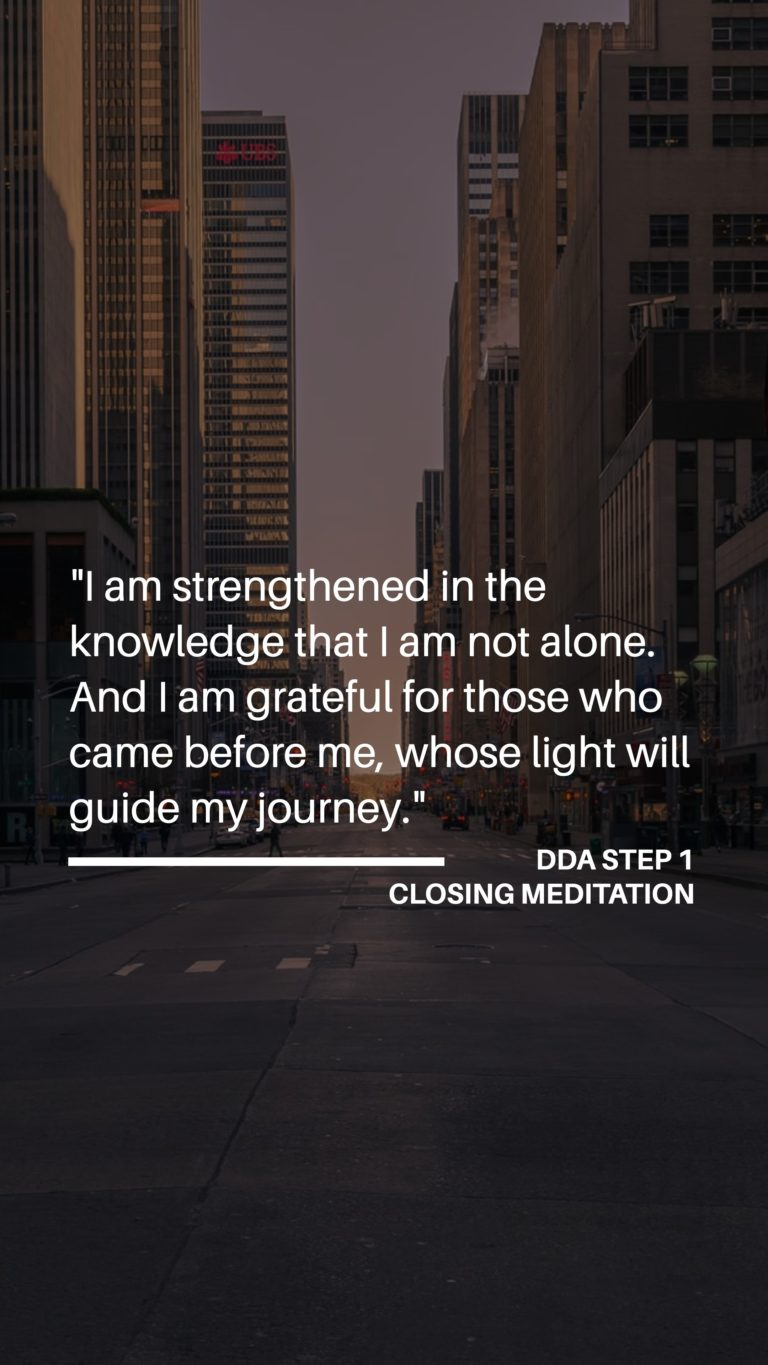 Dual Diagnosis Anonymous - Step 1 - Closing Meditation (Part Two)