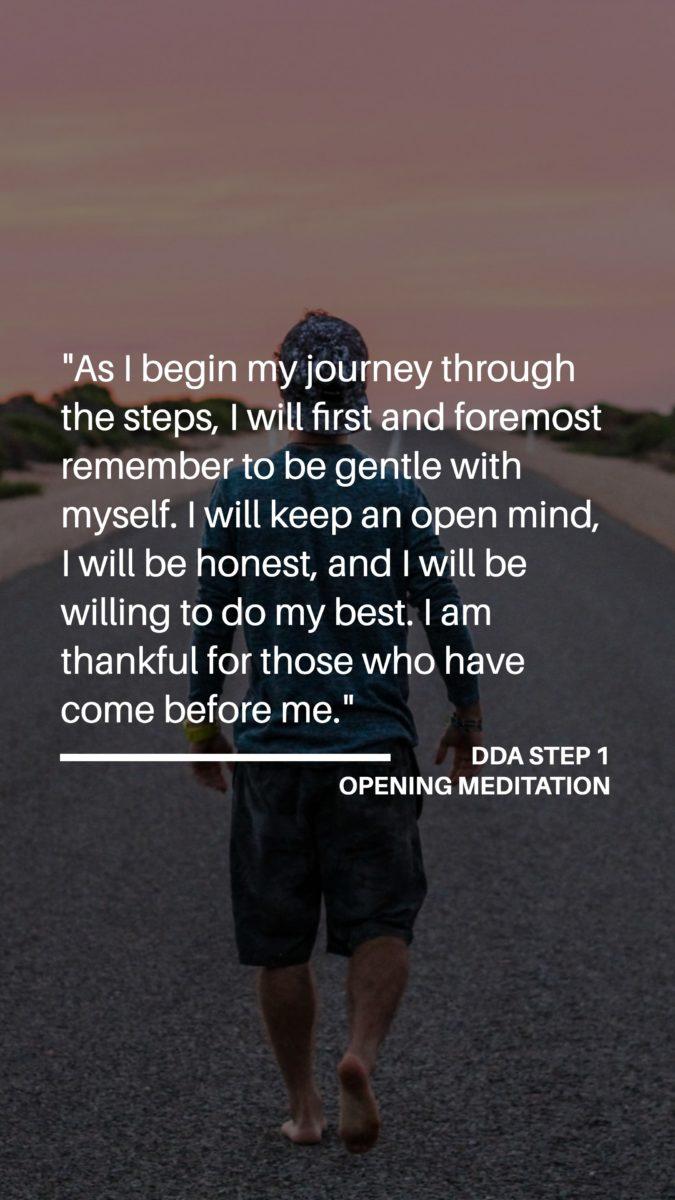 DDA Step 1 – Opening Meditation (Part 1)