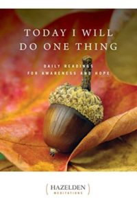 Book: Today I Will Do One Thing (Daily Reflections about Dual Diagnosis)